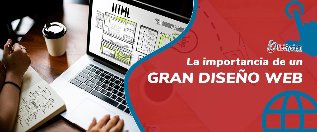 La Importancia De Un Gran Diseño Web