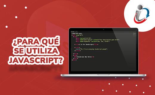¿Para qué se utiliza JavaScript?